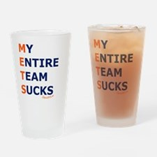 mets_suck_entire_team Drinking Glass