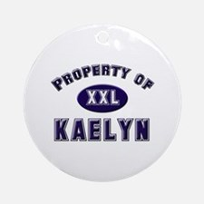 Property of kaelyn Ornament (Round)