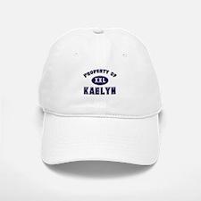 Property of kaelyn Baseball Baseball Cap