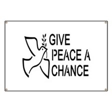 GIVE PEACE A CHANCE Banner