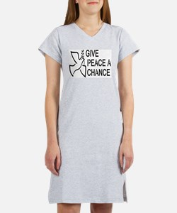 GIVE PEACE A CHANCE Women's Nightshirt