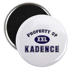 Property of kadence Magnet