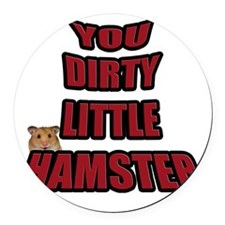 dirty hamster 2 Round Car Magnet