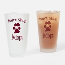 Dont Shop Adopt Drinking Glass
