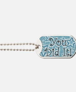 YOU DID IT CARDS Dog Tags