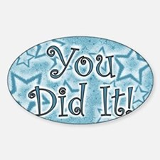 YOU DID IT CARDS Decal