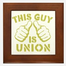 This GUy is Union-GD Framed Tile