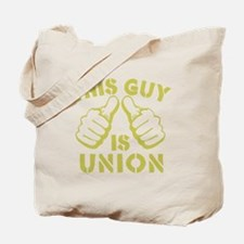 This GUy is Union-GD Tote Bag