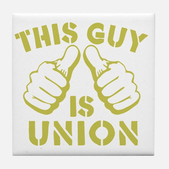This GUy is Union-GD Tile Coaster
