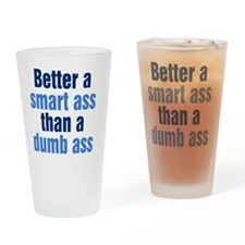 smart-ass_tall2 Drinking Glass