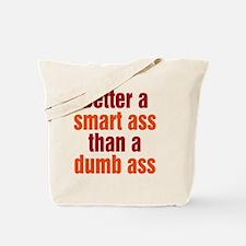 smart-ass_tall1 Tote Bag