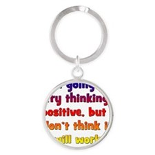 positive-thinking2 Round Keychain
