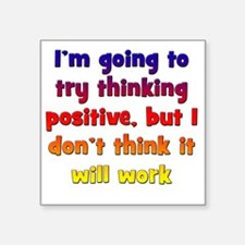 "positive-thinking2 Square Sticker 3"" x 3"""