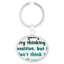positive-thinking1 Oval Keychain