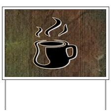 COFFEE_2 Yard Sign