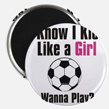 kick like girl Magnet