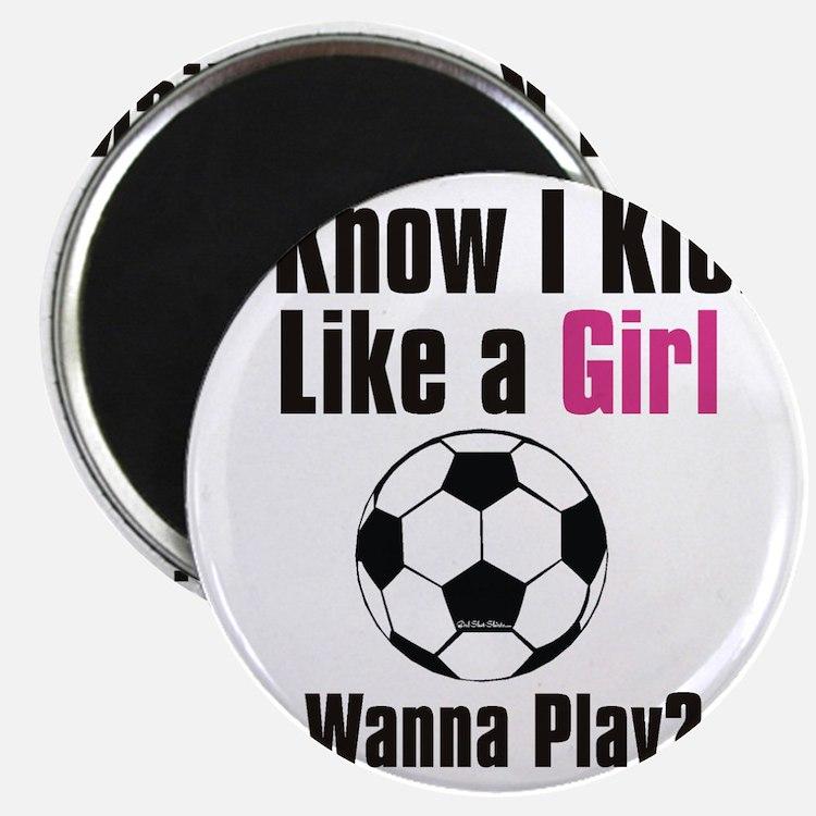 kick like girl Magnet