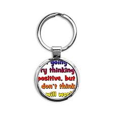 positive-thinking_tall2 Round Keychain