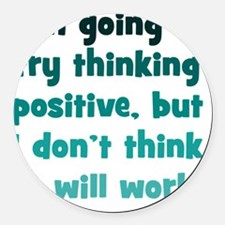 positive-thinking_tall1 Round Car Magnet