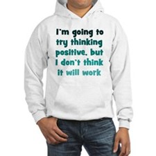 positive-thinking_tall1 Hoodie