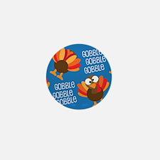 Turkey Gobble Thanksgiving Mini Button