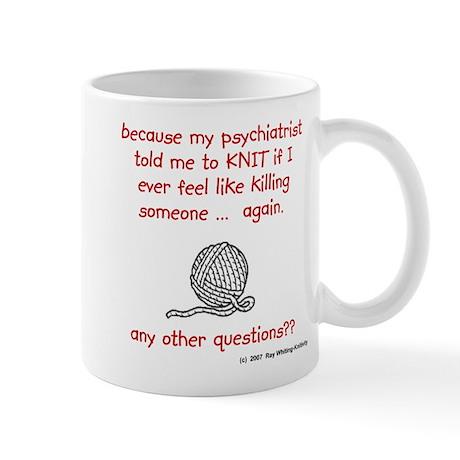 my psychiatrist told me Coffe Mug