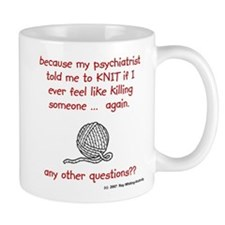 my psychiatrist told me Coffe Mug
