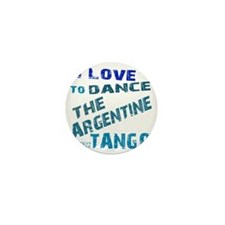 argentine_tango_love_to_dance_blue Mini Button