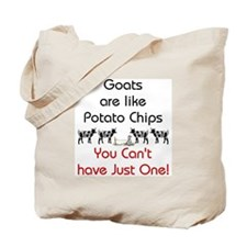 Goats are Like Potato Chips Tote Bag