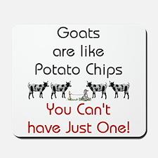 Goats are Like Potato Chips Mousepad