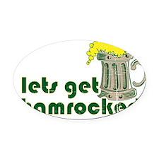 lets-get-shamrocked-beer.gif Oval Car Magnet