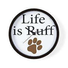 Life is Ruff Wall Clock
