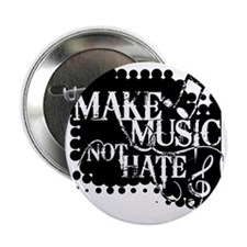 """make-music-not-hate-BK.gif 2.25"""" Button"""