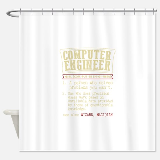 Computer Engineer Funny Dictionary Shower Curtain
