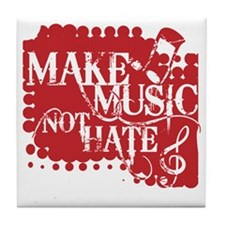 make-music-not-hate-red.gif Tile Coaster