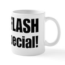 Newsflash I am special Mug