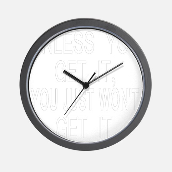 neg2_unless_you_get_it Wall Clock