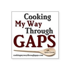 "Cooking My Way Through GAPS Square Sticker 3"" x 3"""