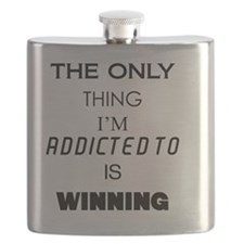 THE ONLY THING IM ADDICTED TO Flask