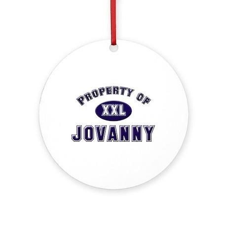 Property of jovanny Ornament (Round)