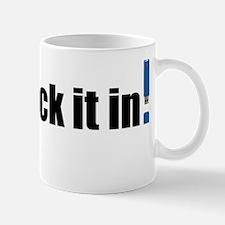 Just_stick_it_in-01 Mug