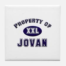 Property of jovan Tile Coaster