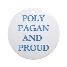 Poly pagan and proud words Ornament (Round)