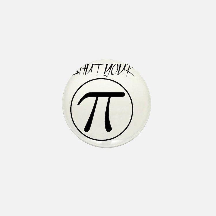 shut your pi hole Mini Button