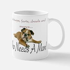 WhoNeedsAMan Mug