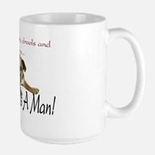 WhoNeedsAMan Large Mug