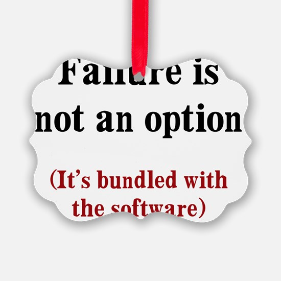 failure-option1 Ornament