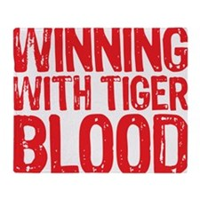 Winning With Tiger Blood Throw Blanket