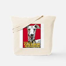 Viva La Galgo Revolucion Tote Bag