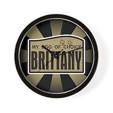 Brittany My Dog of Choice Wall Clock